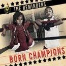 Reminders Born Champions