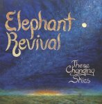 Elephant Revival_these changing skies