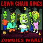 Lawn Chair King Zombies