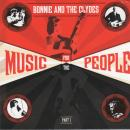 bonnie and the clydes - Music for the People Pt 1