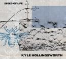 Kyle_Hollingsworth_Speed_Of_Life