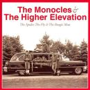 Monocles Higher Elevation